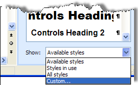 Select Custom from the Styles and Formatting task pane