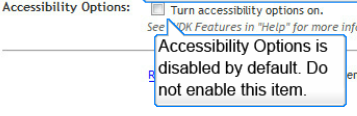 Do not enable accessibility options