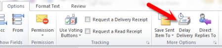 Click Delay Delivery in the More Options group