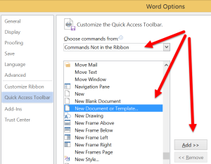 Choose New Document or Template from the Commands not in the ribbon options, then click Add